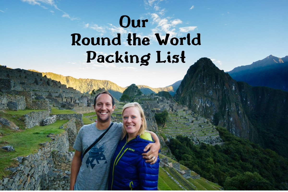 Our Round the World Packing List